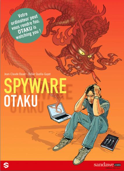 Spyware, tome 1 : Otaku