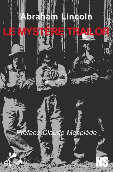 Le mystère Trailor