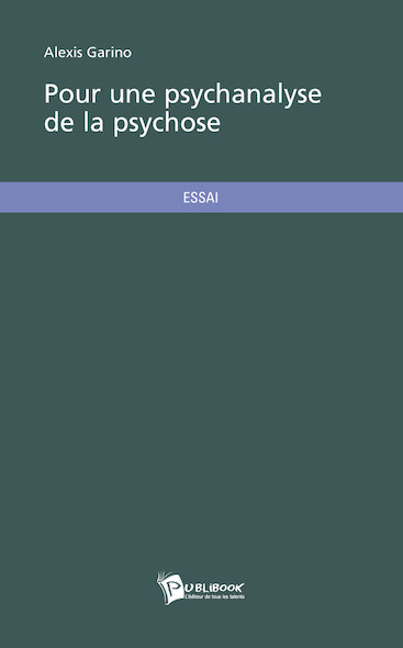 Pour une psychanalyse de la psychose
