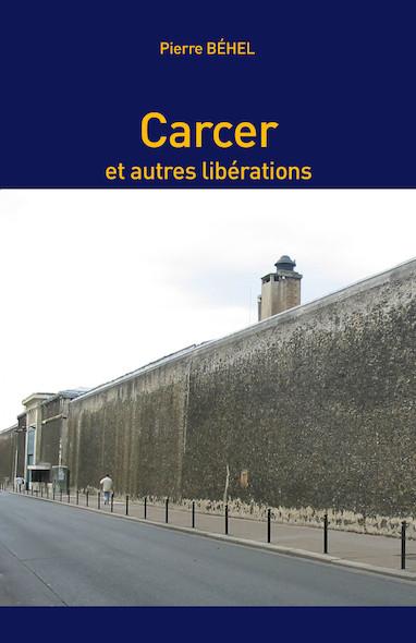 Carcer et autres libérations