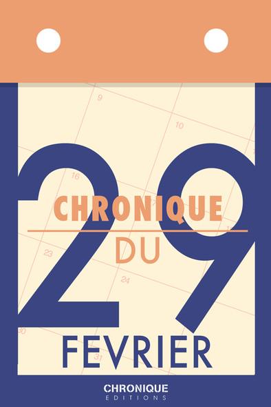 Chronique du 29 février