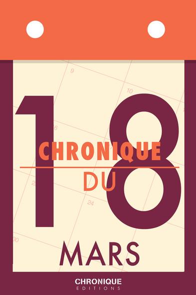 Chronique du 18  mars