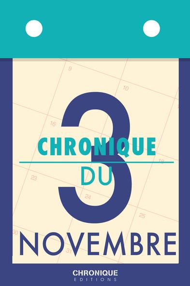 Chronique du 3 novembre