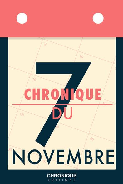 Chronique du 7 novembre