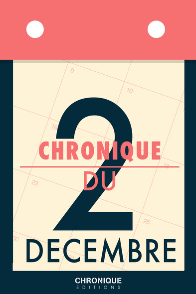 Chronique du 2 décembre