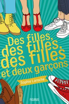 Des filles, des filles, des filles et deux garçons   Sophie Laroche
