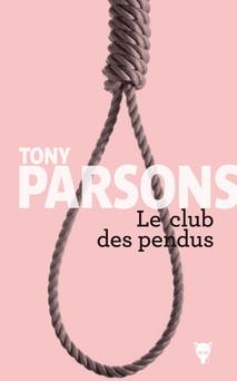 Le club des pendus | Tony Parsons