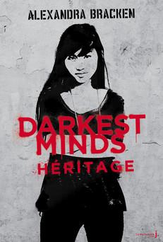 Darkest Minds - tome 4 Héritage | Alexandra Bracken