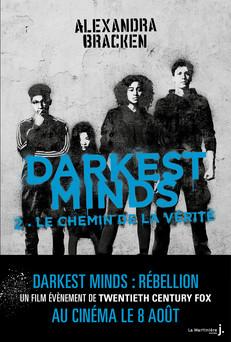 Darkest Minds - tome 2 Le chemin de la vérité | Alexandra Bracken