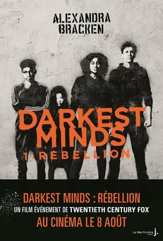 Darkest Minds - tome 1 Rébellion | Alexandra Bracken