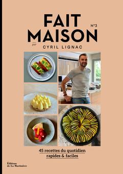 Fait maison n°3 : par Cyril Lignac | Cyril Lignac