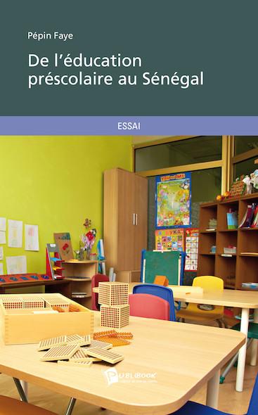 De l'éducation préscolaire au Sénégal