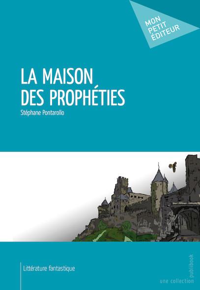 La Maison des prophéties