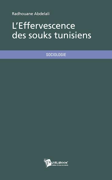 L'Effervescence des souks tunisiens