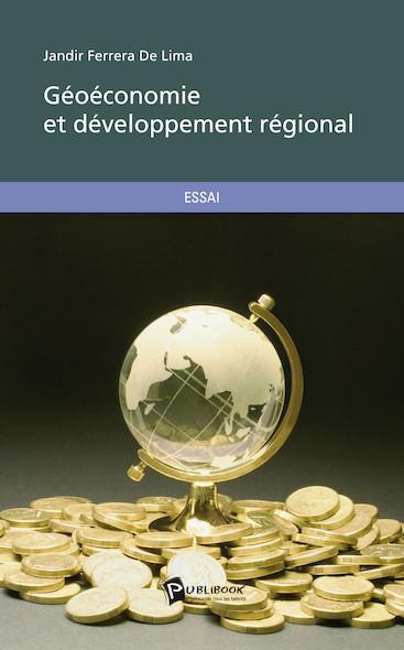 Géoéconomie et développement régional