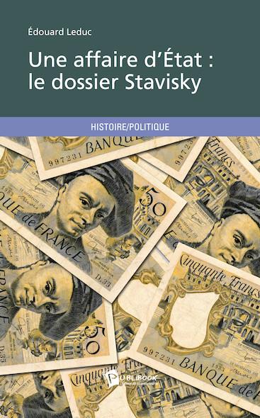 Une affaire d'État : le dossier Stavisky