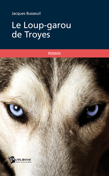 Le Loup-garou de Troyes