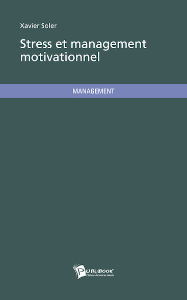 Stress et management motivationnel