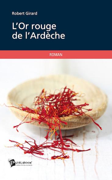 L'Or rouge de l'Ardèche