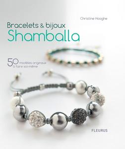 Bracelets & bijoux Shamballa : 50 modèles originaux à faire soi-même | Hooghe Christine