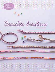 Bracelets brésiliens | Florence, Bellot