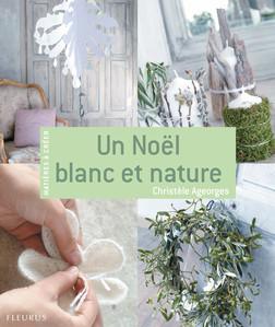 Un Noël blanc et nature : Matières à créer | Christèle Ageorges