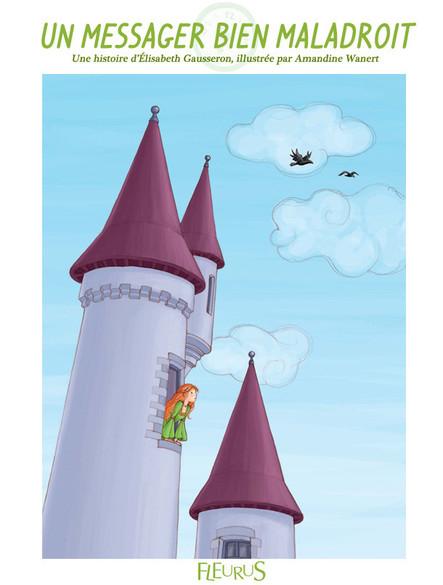 Un messager bien maladroit : Histoire pour attendre et petits jeux pour patienter : Princesses et chevaliers