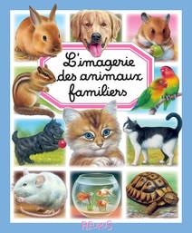 L'imagerie des animaux familiers | Bernard, Alunni