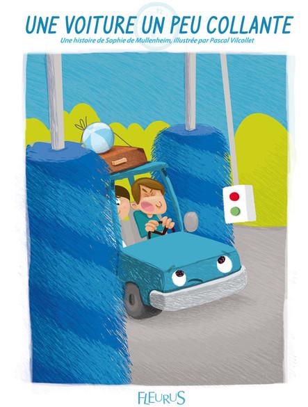 Une voiture un peu collante : Histoires pour attendre et petits jeux pour patienter