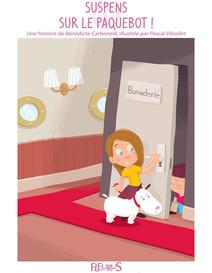 Suspens sur le paquebot ! : Histoires pour attendre et petits jeux pour patienter : en voyage | Bénédicte, CARBONEILL