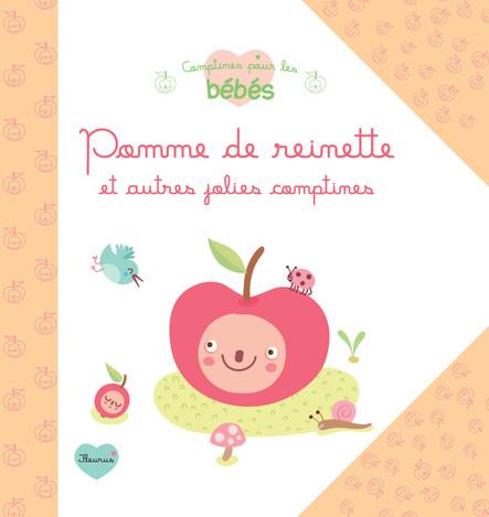 Pomme de reinette et autres jolies comptines