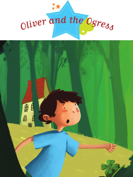 Oliver and the Ogress : Spine-Tingling Stories, Stories to Read to Big Boys and Girls