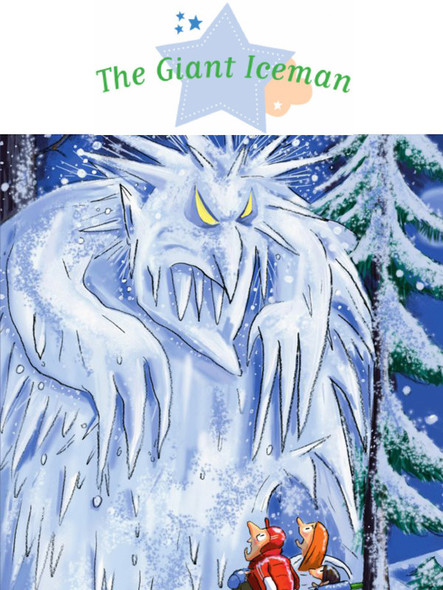 The Giant Iceman : Spine-Tingling Stories, Stories to Read to Big Boys and Girls