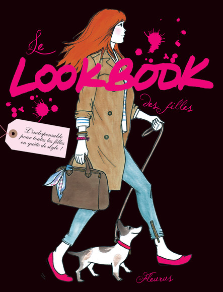 Le Lookbook des filles : L'indispensable pour toutes les filles en quête de style !