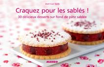 Craquez pour les sablés ! : 30 délicieux desserts sur fond de pâte sablée | Jean-Luc, Sady