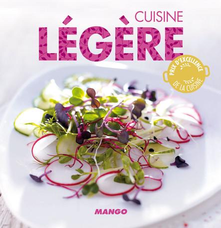 Cuisine légère : 90 recettes simples, rapides et savoureuses