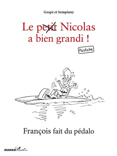François fait du pédalo : Le petit Nicolas a bien grandi ! Pastiche