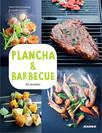 Plancha & barbecue : 50 recettes & 15 vidéos en ligne