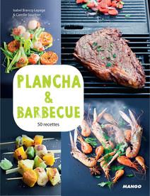 Plancha & barbecue : 50 recettes & 15 vidéos en ligne | Brancq-Lepage, Isabel