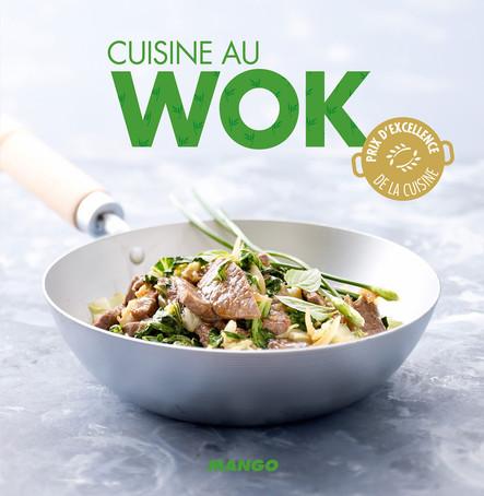 Cuisine au wok : 90 recettes rapides, faciles et saines pour tous les jours !