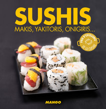 Sushis : Makis, yakitoris, onigiris, ... | Tombini, Marie-Laure