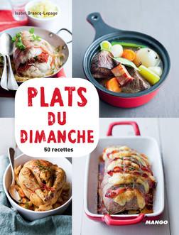 Plats du dimanche : 50 recettes | Isabel Brancq-Lepage