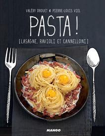 Pasta ! : [Lasagne, ravioli et cannelloni] | Valéry, Drouet