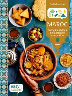 Maroc : Toutes les bases de la cuisine marocaine | Nadia Paprikas