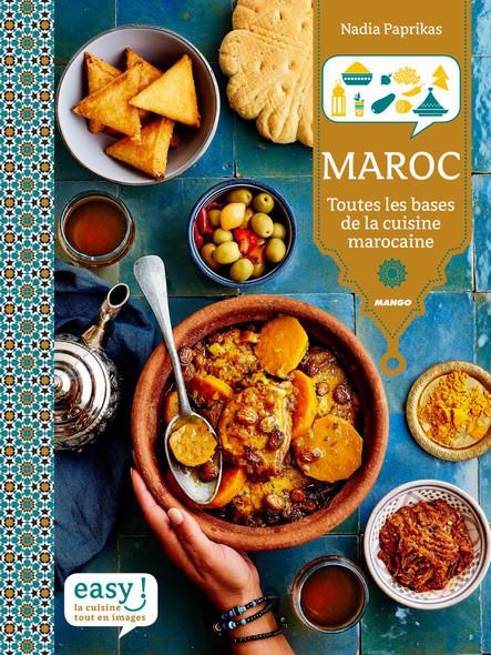 Maroc : Toutes les bases de la cuisine marocaine