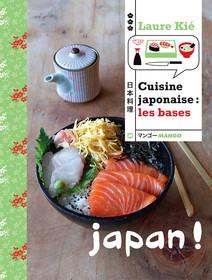 Cuisine japonaise : les bases : Japan ! | Laure, Kié