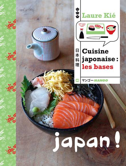 Cuisine japonaise : les bases : Japan !