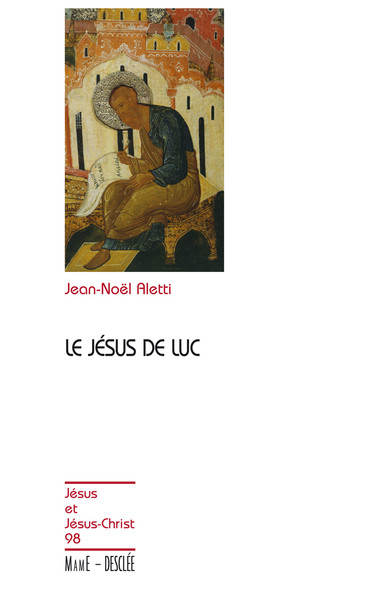 Le Jésus de Luc : JJC 98