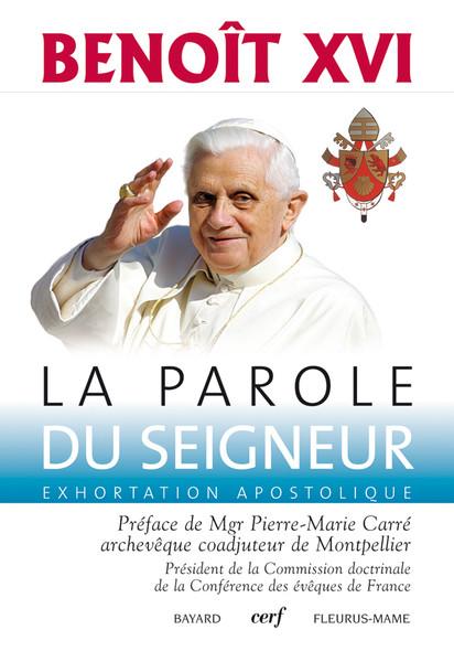 La Parole du Seigneur : Exhortation apostolique post-synodale - Verbum Domini