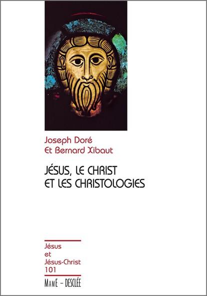 Jésus, le Christ et les christologies : JJC 101